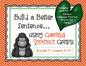 Build a Better Sentence (Creative Writing, Center Activity, Daily 5) Weeks #1-5