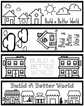 Build a Better World Bookmarks, Coloring Pages, and Banners | TpT