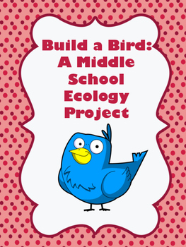 Build a Bird: A Middle School Ecology Project