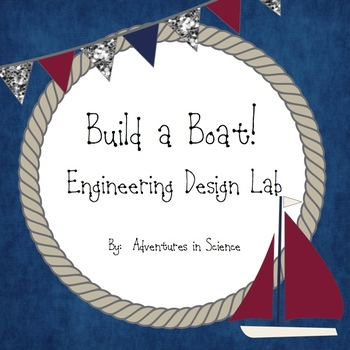 Build a Boat!  An Engineering Design Lab