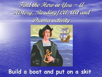 Build a Boat~Put on a Skit Using Find the Hero in You~Columbus & Vocab of Choice