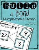 Build a Bond -- Multiplication and Division Fact Families
