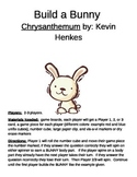Build a Bunny Chrysanthemum by Kevin Henkes