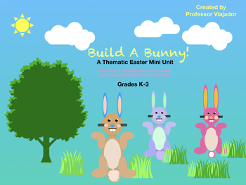 Let's Celebrate Easter! A Thematic Holiday Unit