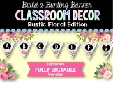 Build a Bunting Banner: Rustic Floral Classroom Decor