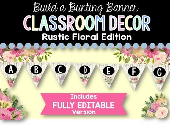 Build A Bunting Banner Rustic Floral Classroom Decor