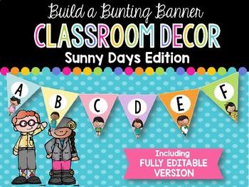 Build a Bunting Banner: Sunny Days Classroom Decor
