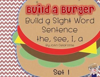 Build a Burger Sight Word Sentences - Set 1 - the, a, I, see Literacy Center CC