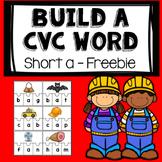 Build a CVC Word Freebie- short a