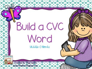 Build a CVC Word~Middle O Words