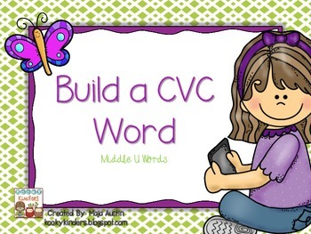 Build a CVC Word~Middle U Words