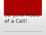 Build a Cell: 3D Jello Animal and Plant Cell Model (PPT)