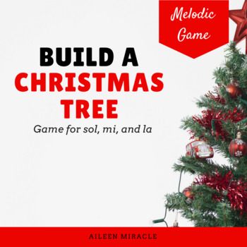 Build a Christmas Tree Melodic Game {La}