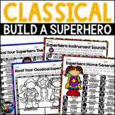 Build a Classical Superhero (with Preview!) Music Center, Group Activity