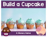 Build a Cupcake-Money Game