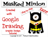 Simple Graphic Design Digital Batman Minion with Google Drawing or Google Slides
