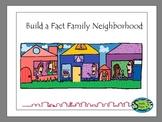 Build a Fact Family Neighborhood