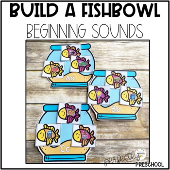 Build a Fishbowl (Beginning Sounds)