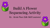 Build a Flower Sequencing