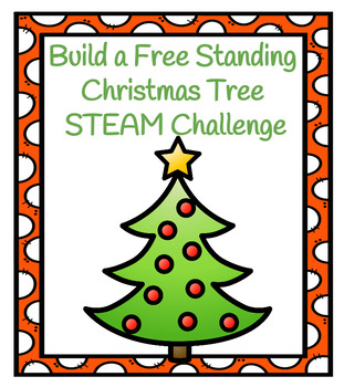 Build a Free Standing Christmas Tree STEAM Challenge