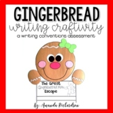 Gingerbread Writing Craft: A Writing Conventions Assessment