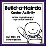 Build-a-Hairdo Center Activity