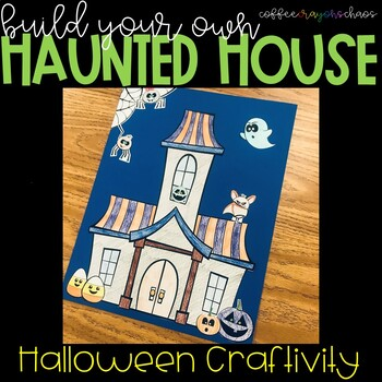 Build a Haunted House