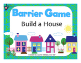 Build a House - Barrier Game