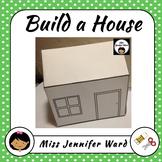 Build a House Template
