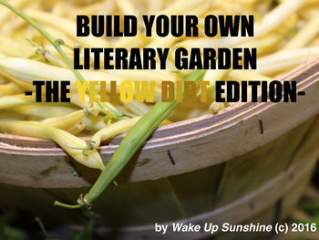 Build a Literary Garden - The Yellow DIRT Edition
