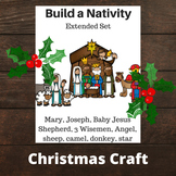 Build a Nativity - Extended Set (Christmas Craft)