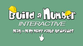 Build a Number Interactive (4th and 5th Gr Place Value)
