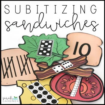 Subitizing and Number Identification - Build a Sandwich
