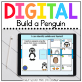 Build a Penguin Solids and Liquids Digital Activity   Distance Learning