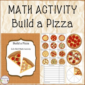 MATH ACTIVITY Build a Pizza