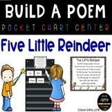 Build a Poem ~ 5 Little Reindeer - Pocket Chart Poetry Center