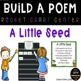 Build a Poem ~ A Little Seed ~ Pocket Chart Center