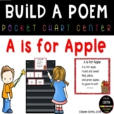 Build a Poem ~ A is for Apple  Pocket Chart Center