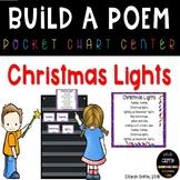 Build a Poem ~ Christmas Lights ~ pocket chart poetry center