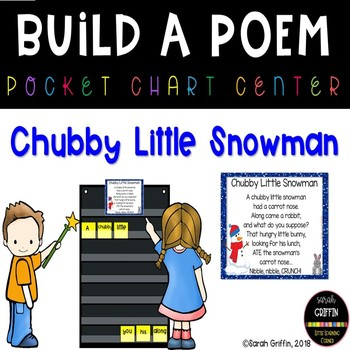 Build a Poem ~ Chubby Little Snowman - Pocket Chart Poetry Center
