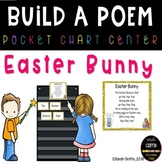 Build a Poem ~ Easter Bunny ~ pocket chart poetry center