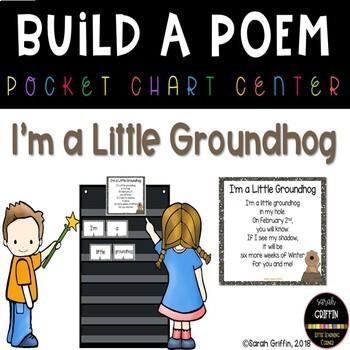 Build a Poem ~ I'm a Little Groundhog ~ Pocket Chart Poetry Center