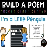 Build a Poem - I'm a Little Penguin - Pocket Chart Poetry Center