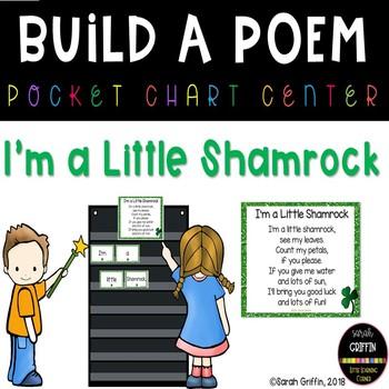 Build a Poem ~ I'm a Little Shamrock ~ Pocket Chart Center