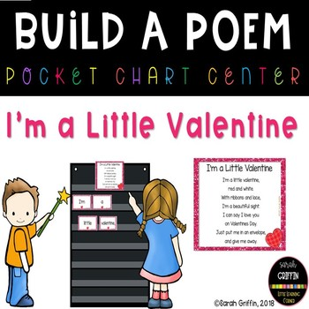 Build a Poem - I'm a Little Valentine - Pocket Chart Center