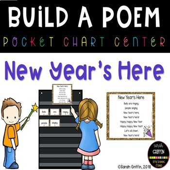 Build a Poem ~ New Years ~ Pocket Chart Poetry Center by Sarah Griffin