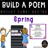 Build a Poem ~ Spring ~ Pocket Chart Center