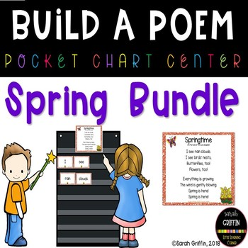 Build a Poem Spring Pocket Chart Poems - Bundle