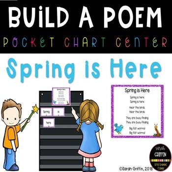 Build a Poem ~ Spring is Here ~ Pocket Chart Center