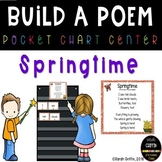 Build a Poem ~ Springtime ~ Pocket Chart Center